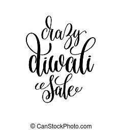 crazy diwali sale black calligraphy hand lettering text...