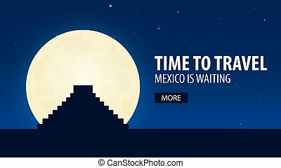 Time to travel. Travel to Mexico. Mexico is waiting. Vector...