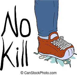 no kill message - Creative design of no kill message