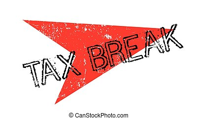 Tax Break rubber stamp. Grunge design with dust scratches....