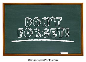 Dont Forget Chalk Board Reminder Remember 3d Illustration