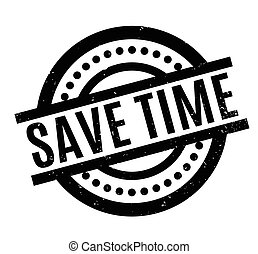 Save Time rubber stamp. Grunge design with dust scratches....