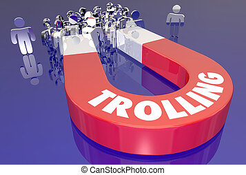 Trolling Attract Audience Upset Angry Comments Magnet 3d...