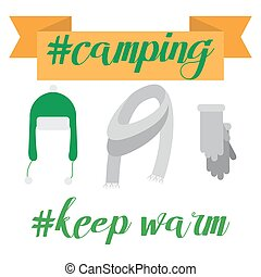 Lettering Keep Warm illustration of Clothing. Cold weather, camping time.