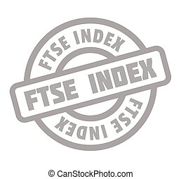 Ftse Index rubber stamp. Grunge design with dust scratches....