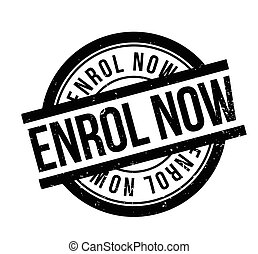 Enrol Now rubber stamp. Grunge design with dust scratches....