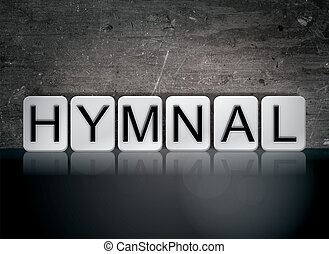 Hymnal Concept Tiled Word - The word Hymnal concept and...
