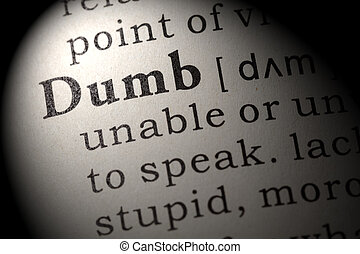 definition of dumb - Fake Dictionary, Dictionary definition...
