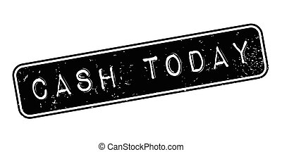 Cash Today rubber stamp. Grunge design with dust scratches....