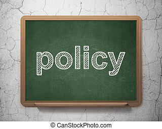 Insurance concept: Policy on chalkboard background -...