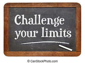 Challenge your limits blackboard sign