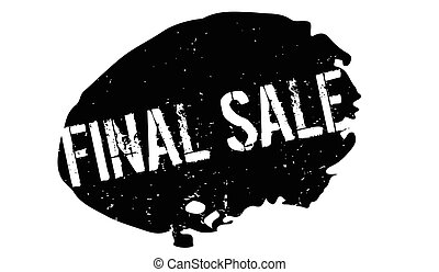 Final Sale rubber stamp. Grunge design with dust scratches....