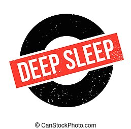 Deep Sleep rubber stamp. Grunge design with dust scratches....