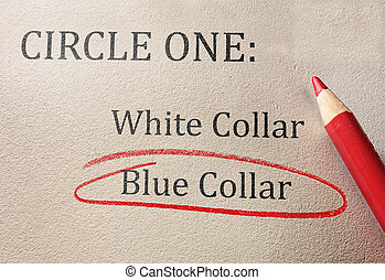 Blue collar work - Blue collar and white collar work
