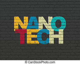 Science concept: Nanotech on wall background - Science...