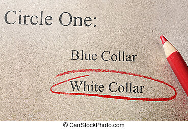 White collar employment - White collar and blue collar...