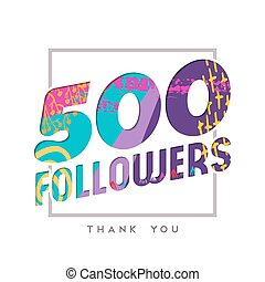 500 internet follower number thank you template - 500...