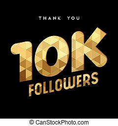 10k gold internet follower number thank you card - 10000...