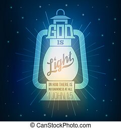 bible quotes, god is light in lamp shining in darkness...
