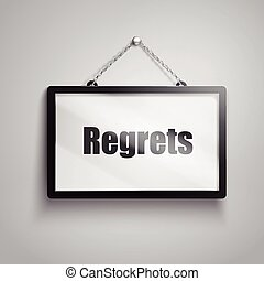 regrets text sign - regrets text on hanging sign, isolated...