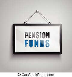pension funds text sign