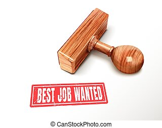 best job wanted text and stamp