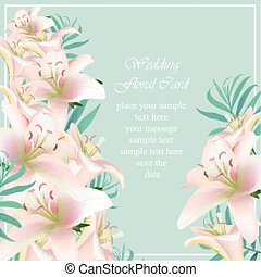 Lily floral tropical style exotic card Vector. delicate summer card. Springtime wedding fresh natural composition
