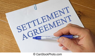 Settlement Agreement Concept - Settlement Agreement papers...