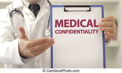 Doctor assure patient of MEDICAL CONFIDENTIALITY - Doctor...