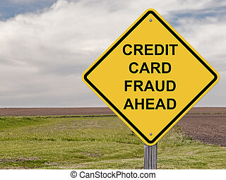 Caution - Credit Card Fraud Ahead - Caution Sign - Credit...