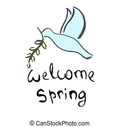 Welcome Spring Lettering. Cute dove with a green twig