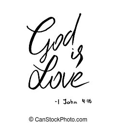 God is love quote. Lettering.