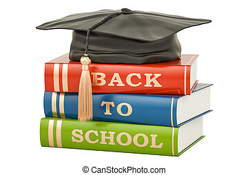 back to school concept with books and graduation cap, 3D...
