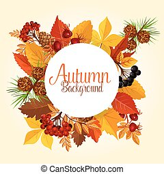 Autumn vector poster of leaf fall and forest berry - Autumn...