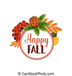 Autumn berry or happy leaf fall vector poster - Happy Autumn...