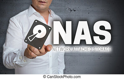 NAS touchscreen is operated by man.