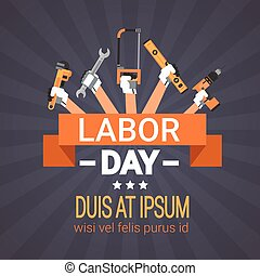 Labor Day Hands Holding Tools Repair And Construction Working Equipment Holiday Greeting Card