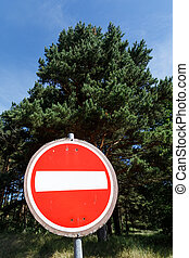 Forbidding road sign - Road sign stop. Forbidding road sign...