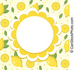 Lemon label, wrapper template for your design. Fruit frame with space for text. Vector illustration.