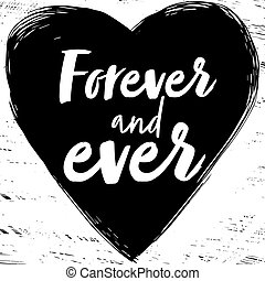 forever and ever - Quote Forever and ever. Fashionable...