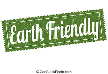 Earth friendly sign or stamp on white background, vector...