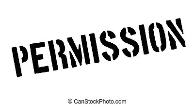 Permission rubber stamp. Grunge design with dust scratches....