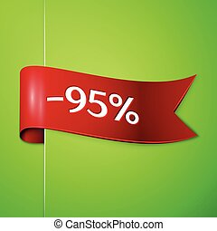 Realistic Red ribbon with text ninety five percent for discount on green background. Colorful realistic sticker, banner for sale, shopping, market, business theme. Vector template for your design