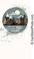 """Line art landscape with trees, camp fire and tent. Inscription: """"Take only memories, leave only footprints"""""""