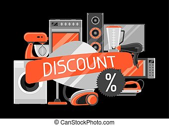 Discount background with home appliances. Household items for shopping and advertising flyer