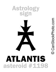 Astrology: asteroid ATLANTIS - Astrology Alphabet: ATLANTIS,...