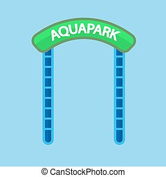 Aquapark entrance sign - Vector illustration of green and...