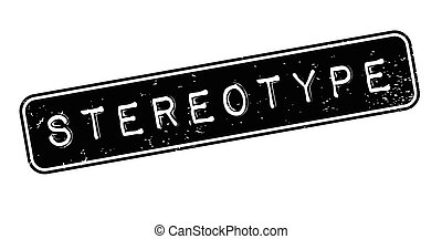 Stereotype rubber stamp. Grunge design with dust scratches....