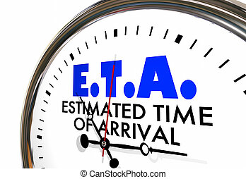 ETA Estimated Time of Arrival Clock Hands Ticking 3d...