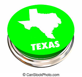 Texas TX State Button Best Location Choice 3d Illustration